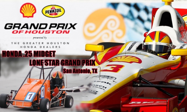 Honda .25 Midget Lone Star Grand Prix and the IndyCar Grand Prix of Houston