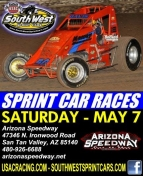 "SOUTHWEST SPRINTS EYE SATURDAY'S RACE AT ARIZONA SPEEDWAY; PEORIA'S ""CANYON CLASH"" FALLS TO THE ELEMENTS"
